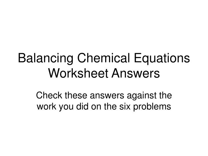 Worksheets Balancing Chemical Equations Worksheet Answer Key H2 O2 introduction to balancing equations worksheet equation math chemical answer key with work grade