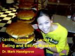 Eating and Eating Disorders