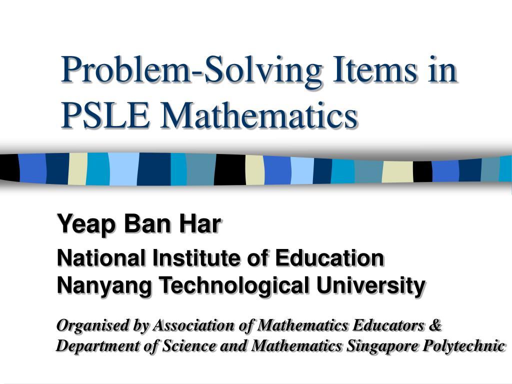 problem solving items in psle mathematics l.