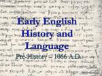 Early English History and Language