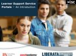 Learner Support Service Portals – An Introduction