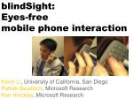 blindSight: Eyes-free mobile phone interaction