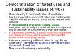 Democratization of forest uses and sustainability issues (4/4/07)