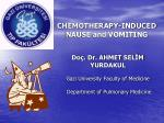 CHEMOTHERAPY-INDUCED NAUSE and VOMITING