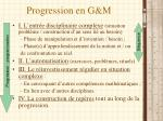 Progression en G&M