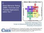 Direct Behavior Rating (DBR): Overview and Possible Applications within Tier I