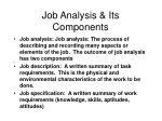 Job Analysis & Its Components