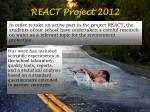 REACT Project 2012