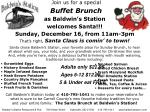 Join us for a special Buffet Brunch as Baldwin's Station welcomes Santa!!! Sunday, December 16, from 11am-3pm