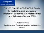 70-270, 70-290 MCSE/MCSA Guide to Installing and Managing Microsoft Windows XP Professional and Windows Server 2003
