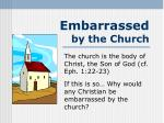 Embarrassed by the Church