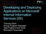 Developing and Deploying Applications on Microsoft Internet Information Services (IIS)