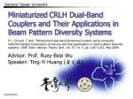 Miniaturized  CRLH  Dual-Band Couplers and Their Applications in Beam Pattern Diversity Systems
