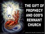 THE GIFT OF PROPHECY AND GOD'S REMNANT CHURCH