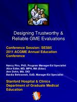 Designing Trustworthy & Reliable GME Evaluations