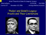 Thales' and Gödel's Legacy: Proofs and Their Limitations