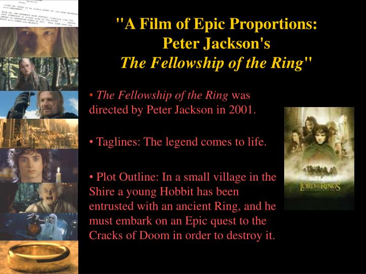 a film of epic proportions peter jackson s the fellowship of the ring n.