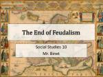 The End of Feudalism
