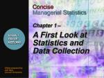 Chapter 1 – A First Look at Statistics and Data Collection