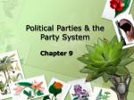 Political Parties & the Party System