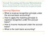 Learning Objectives What is revenue recognition principle under the accrual-basis accounting?