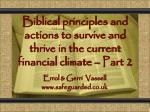 Biblical principles and actions to survive and thrive in the current financial climate – Part 2