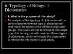 6. Typology of Bilingual Dictionaries