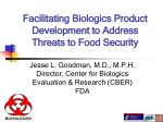 Facilitating Biologics Product Development to Address Threats to Food Security