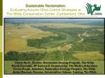 Sustainable Reclamation: Evaluating Autumn Olive Control Strategies at  The Wilds Conservation Center, Cumberland, Ohio