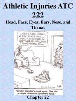 Athletic Injuries ATC 222 Head, Face, Eyes, Ears, Nose, and Throat Chapter 22