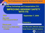 IMPROVING HIGHWAY SAFETY WITH ITS