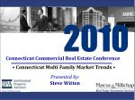 •  Connecticut Multi Family Market Trends  •
