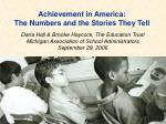 Achievement in America: The Numbers and the Stories They Tell