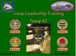Troop Leadership Training Troop 42