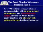 The Great Cloud of Witnesses: Hebrews 12:1-3