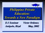 Philippine Private Education: Towards a New Paradigm