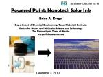 Powered Paint: Nanotech Solar Ink Brian A. Korgel Department of Chemical Engineering, Texas Materials Institute,