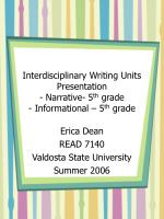 Interdisciplinary Writing Units Presentation - Narrative- 5 th  grade - Informational – 5 th  grade