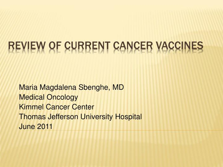 PPT - Review of current cancer vaccines PowerPoint Presentation - ID