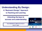 "Understanding By Design: A ""Backward Design"" Approach to Teaching and Learning"