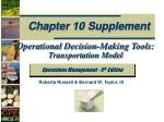 Operational Decision-Making Tools: Transportation Model
