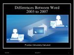 Differences Between Word 2003 to 2007