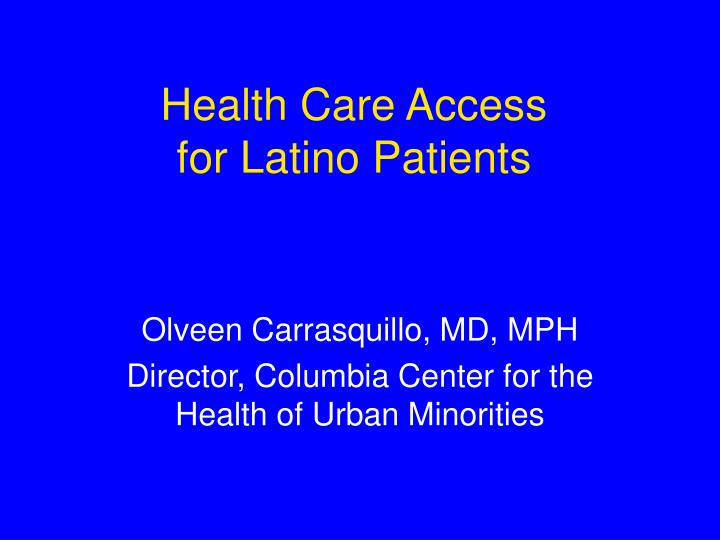 health care access for latino patients n.