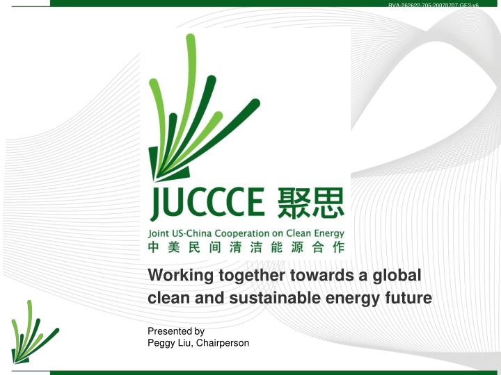 working together towards a global clean and sustainable energy future n.