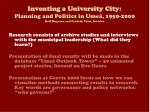 Inventing a University City : Planning and Politics in Umeå, 1950-2000 Rolf Hugoson and Fredrik Palm, Sweden