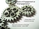 Tools of Engagement or Disengagement?