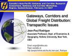 Gateways, Corridors and Global Freight Distribution: Transpacific Issues