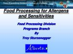 Food Processing for Allergens and Sensitivities