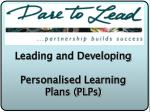 Leading and Developing Personalised Learning Plans (PLPs)