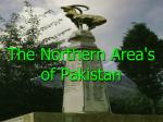 The Northern Area's  of Pakistan
